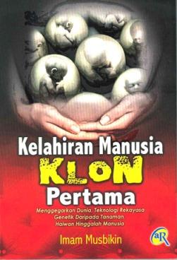 Kelahiran Manusia Klon Pertama